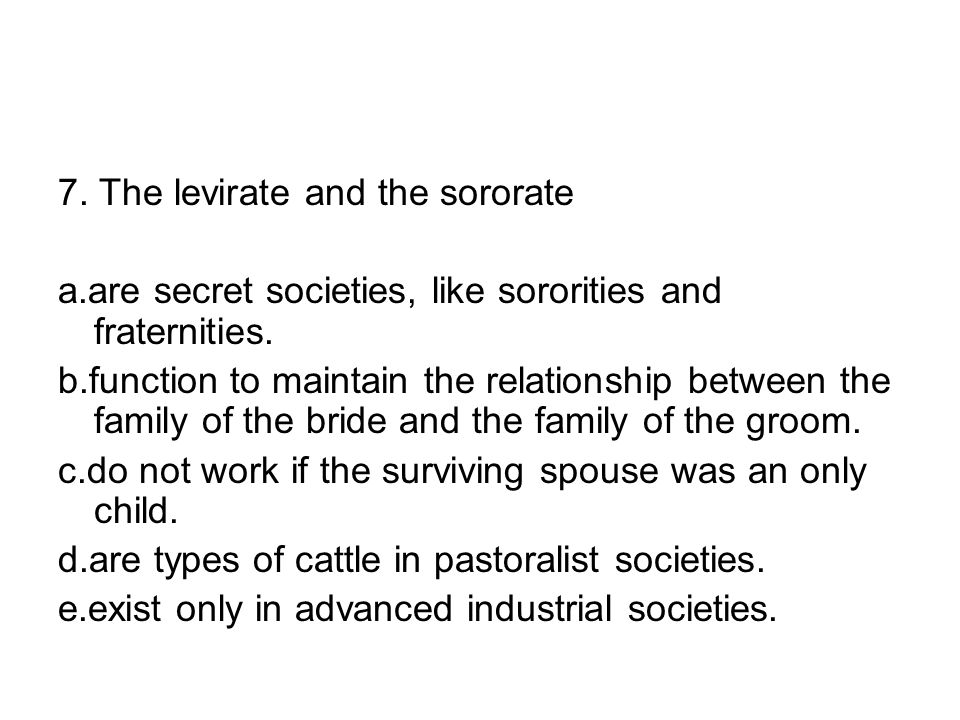 7. The levirate and the sororate
