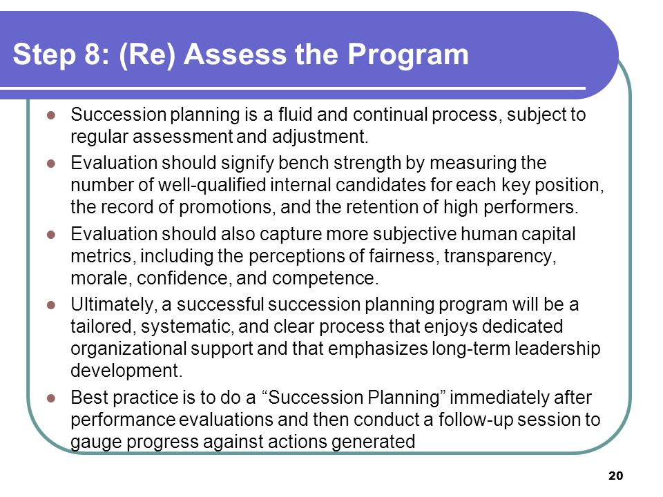 Step 8: (Re) Assess the Program