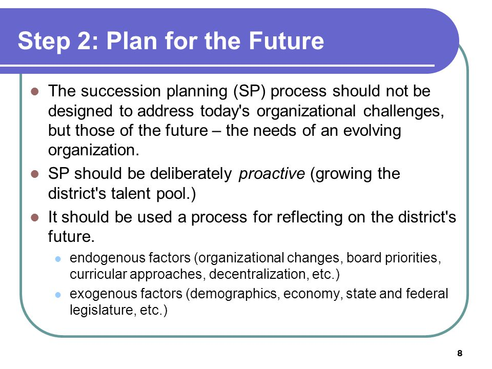 Step 2: Plan for the Future