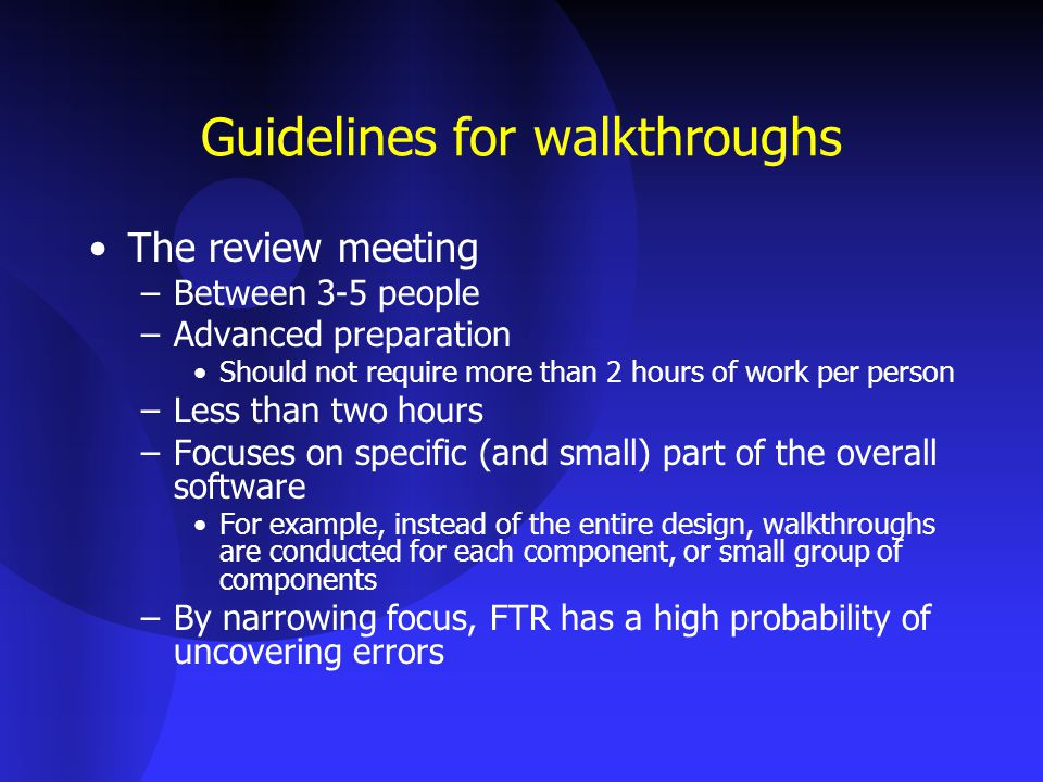 Guidelines for walkthroughs
