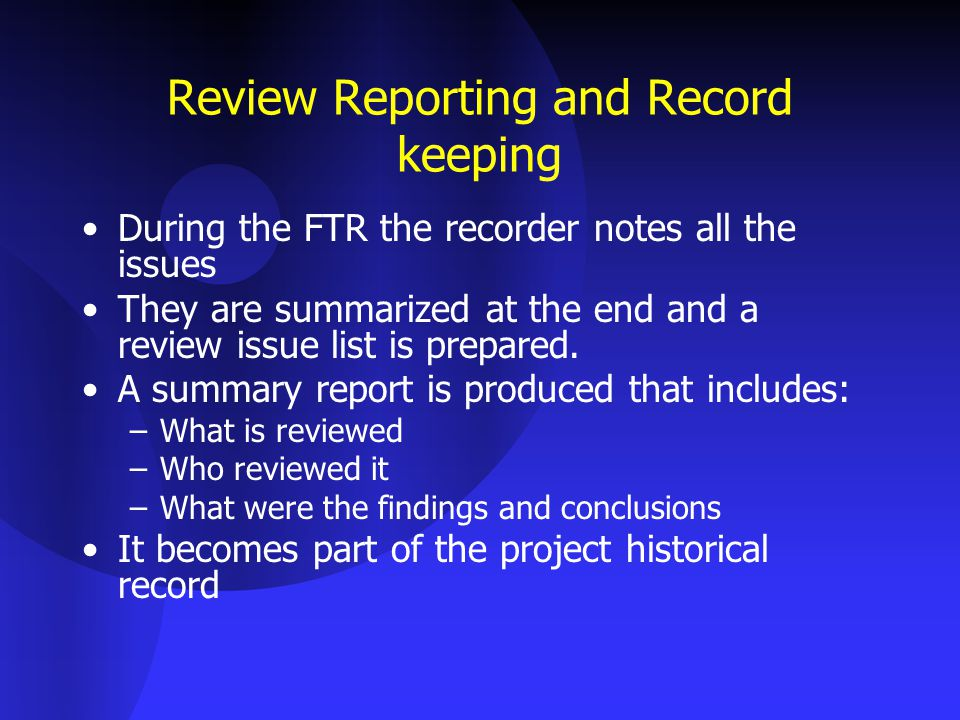 Review Reporting and Record keeping