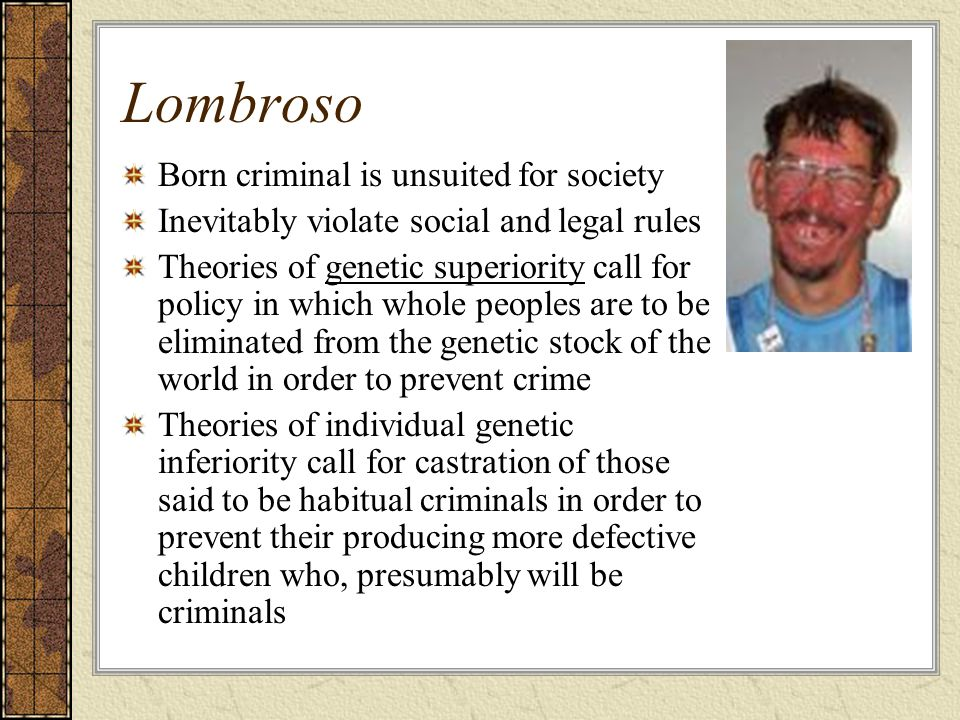 Lombroso Born criminal is unsuited for society