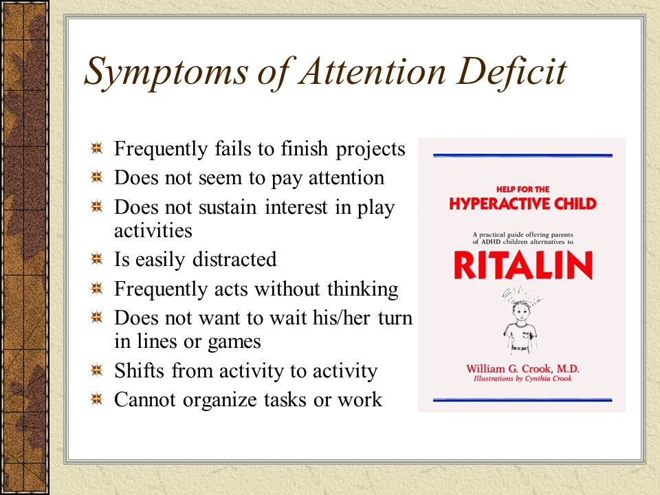 Symptoms of Attention Deficit