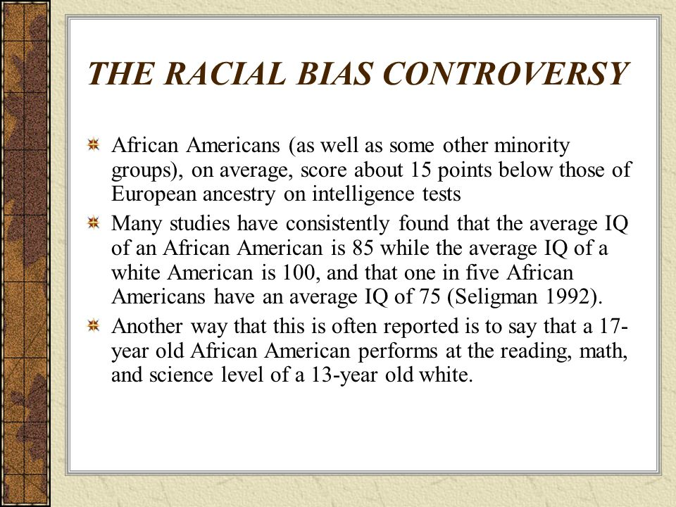 THE RACIAL BIAS CONTROVERSY