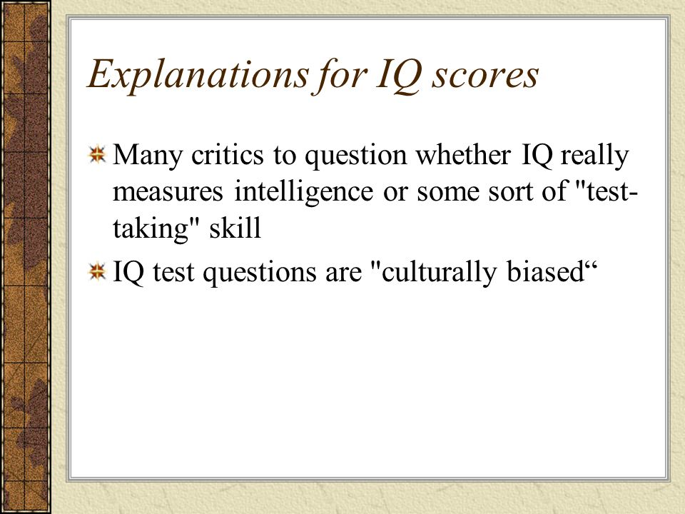 Explanations for IQ scores