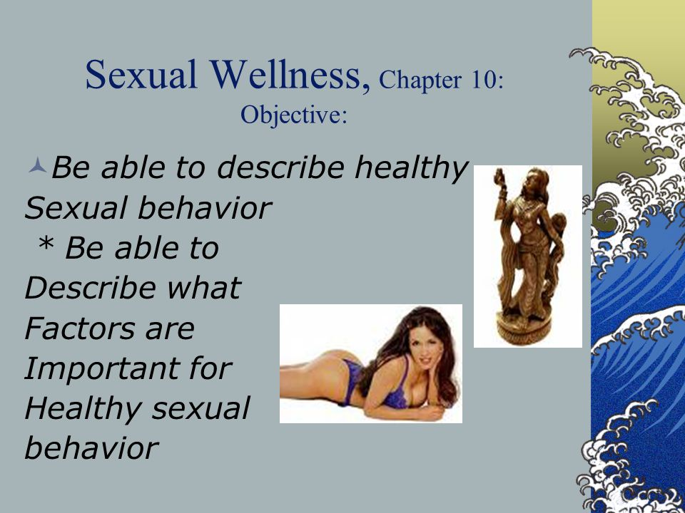 Sexual Wellness, Chapter 10: Objective: