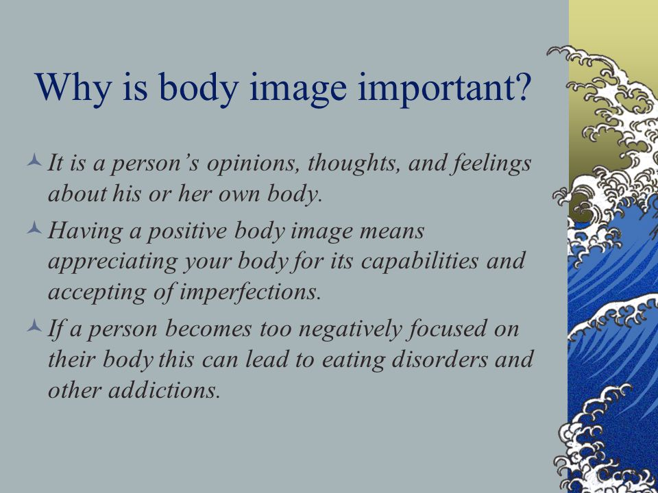 Why is body image important