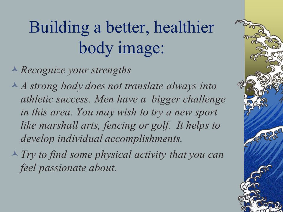 Building a better, healthier body image: