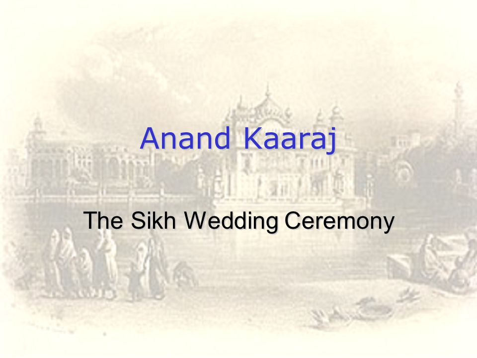 The Sikh Wedding Ceremony