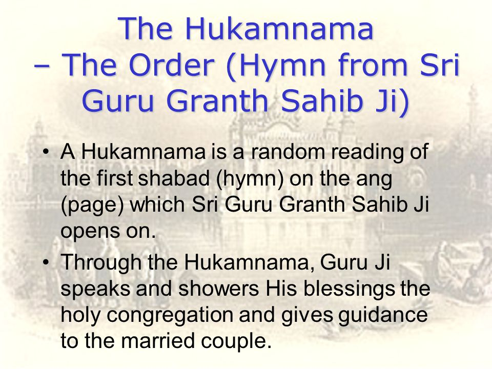 The Hukamnama – The Order (Hymn from Sri Guru Granth Sahib Ji)