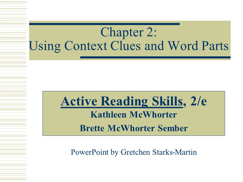 Chapter 2: Using Context Clues and Word Parts