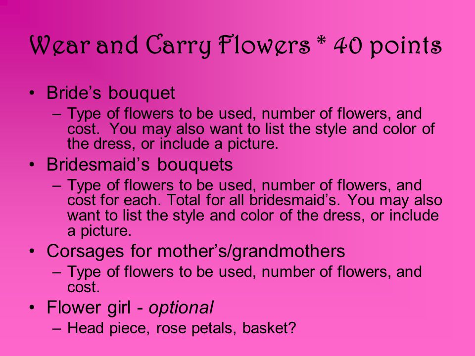 Wear and Carry Flowers * 40 points