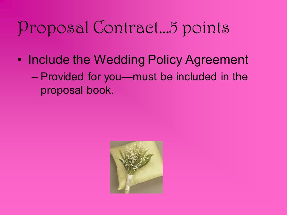 Proposal Contract…5 points
