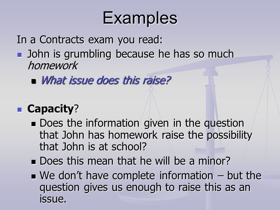 Examples In a Contracts exam you read:
