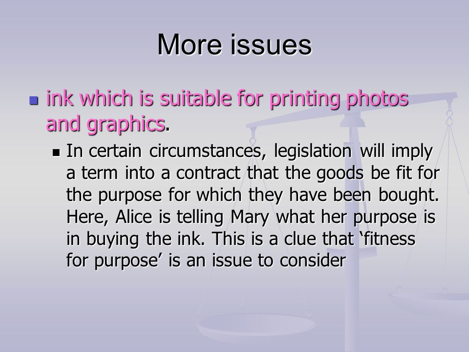 More issues ink which is suitable for printing photos and graphics.