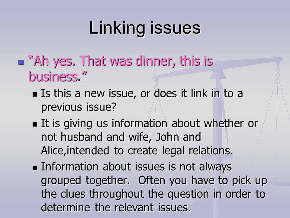 Linking issues Ah yes. That was dinner, this is business.