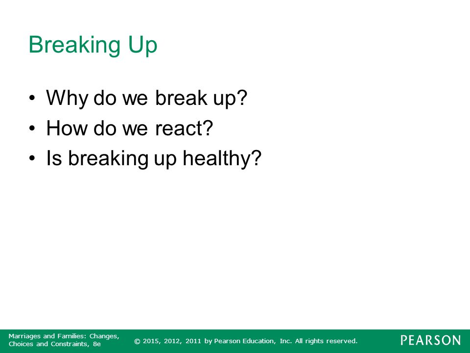 Breaking Up Why do we break up How do we react