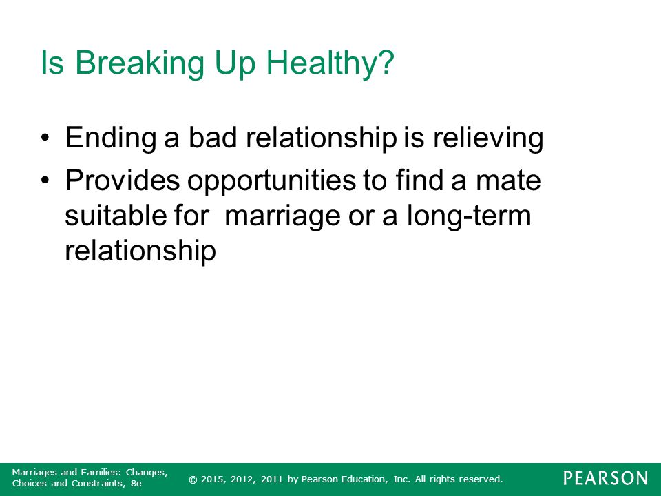 Is Breaking Up Healthy Ending a bad relationship is relieving