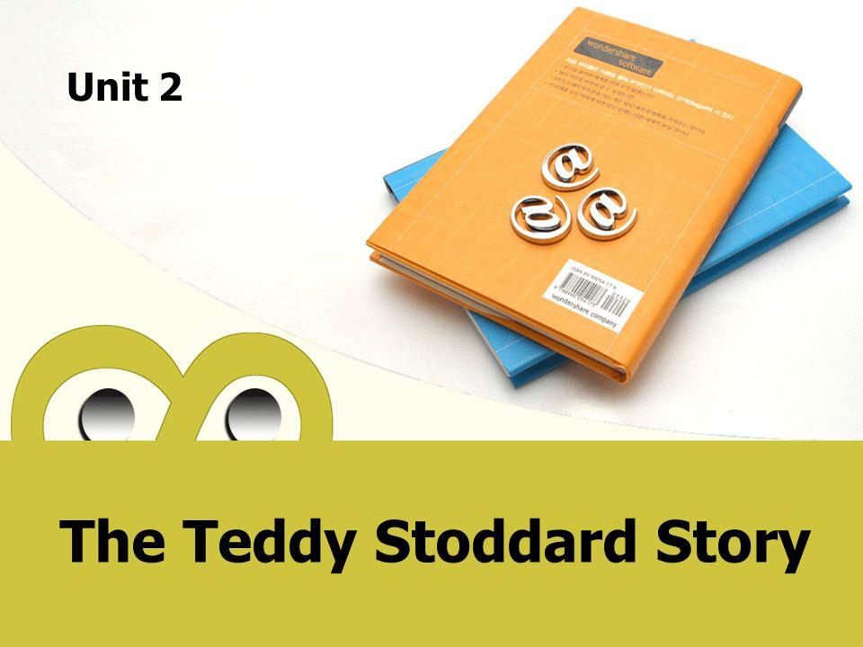 The Teddy Stoddard Story