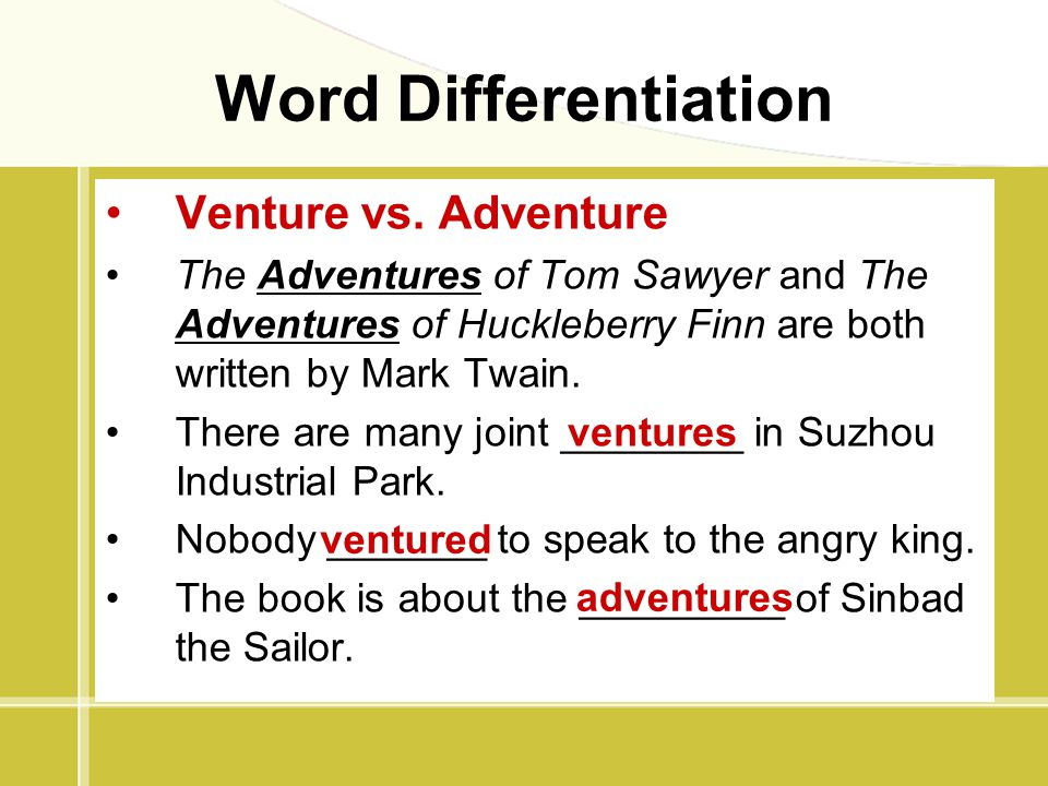 Word Differentiation Venture vs. Adventure