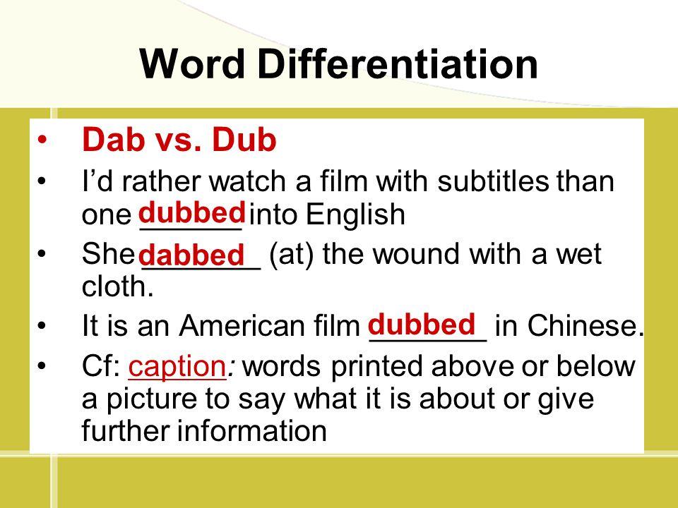 Word Differentiation Dab vs. Dub