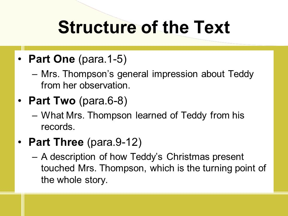 Structure of the Text Part One (para.1-5) Part Two (para.6-8)