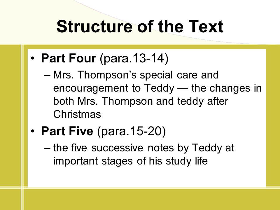 Structure of the Text Part Four (para.13-14) Part Five (para.15-20)