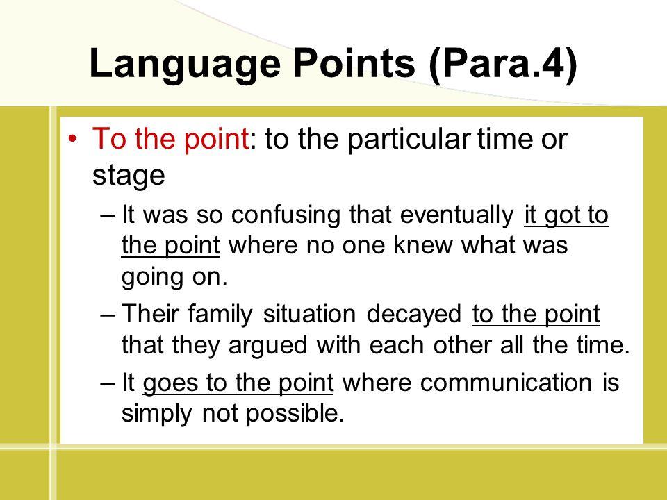Language Points (Para.4)