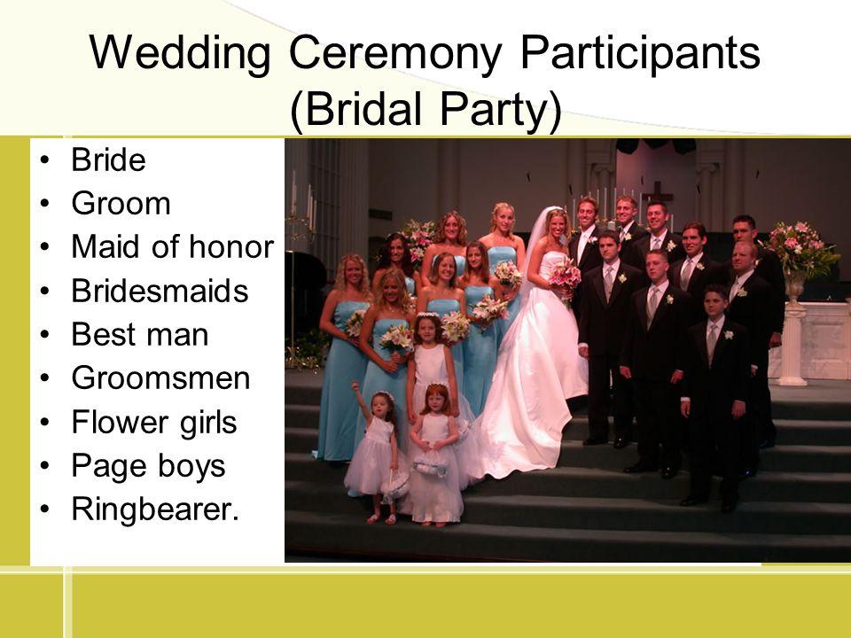 Wedding Ceremony Participants (Bridal Party)