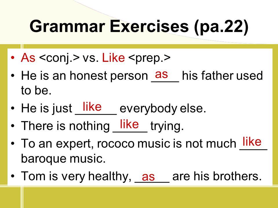 Grammar Exercises (pa.22)