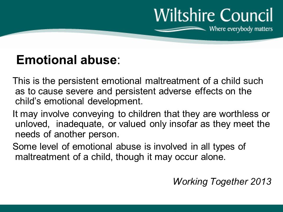 Emotional abuse: