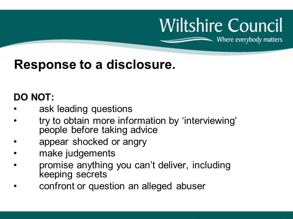Response to a disclosure.