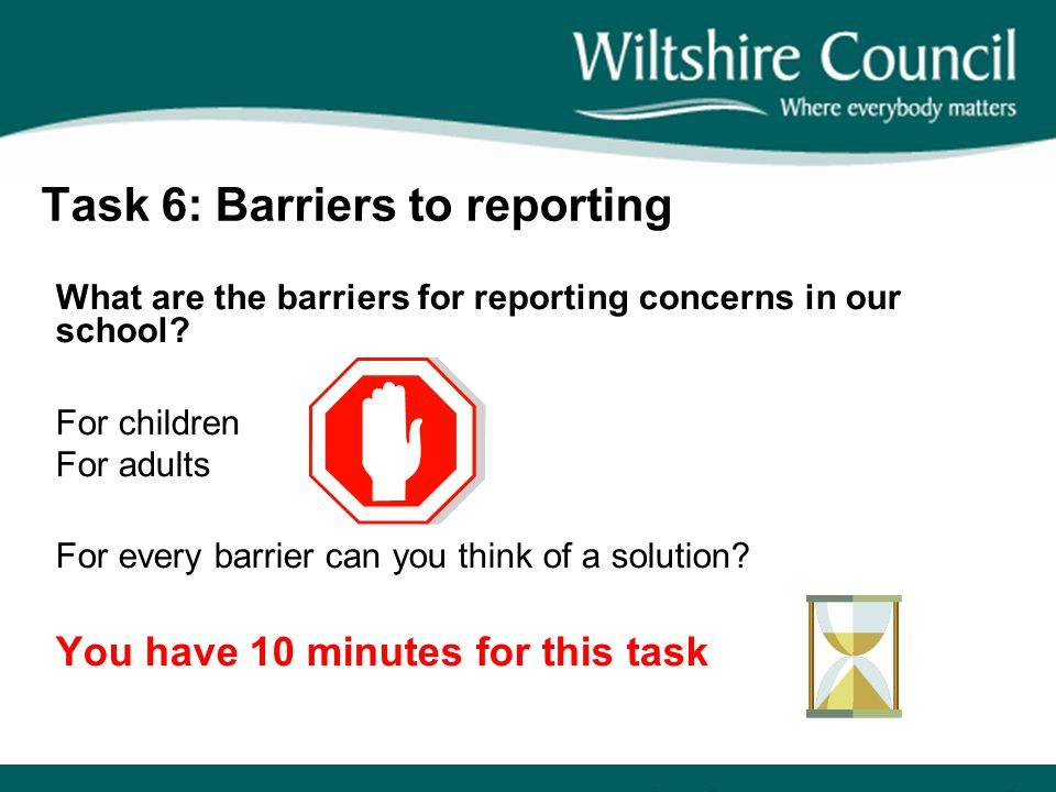 Task 6: Barriers to reporting