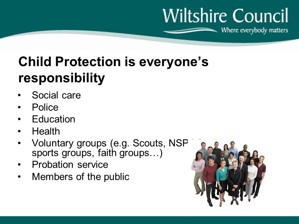 Child Protection is everyone's responsibility
