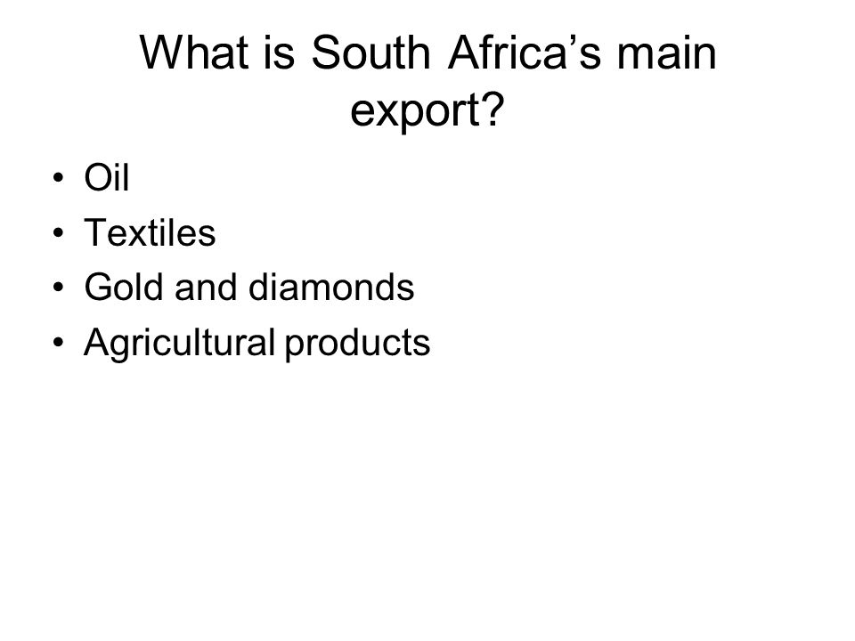 What is South Africa's main export
