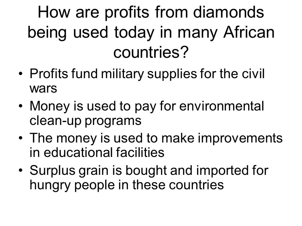 How are profits from diamonds being used today in many African countries