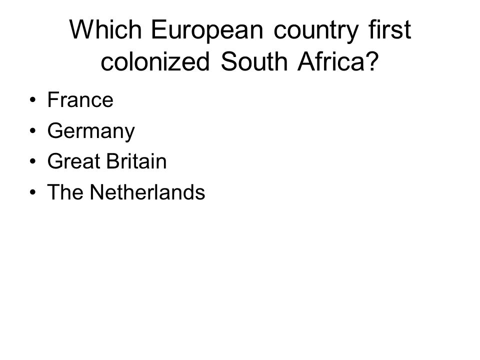 Which European country first colonized South Africa