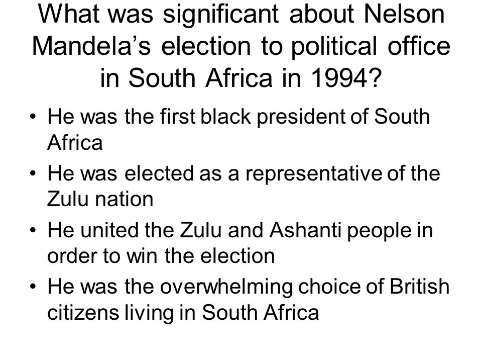 What was significant about Nelson Mandela's election to political office in South Africa in 1994