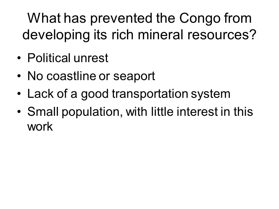 What has prevented the Congo from developing its rich mineral resources