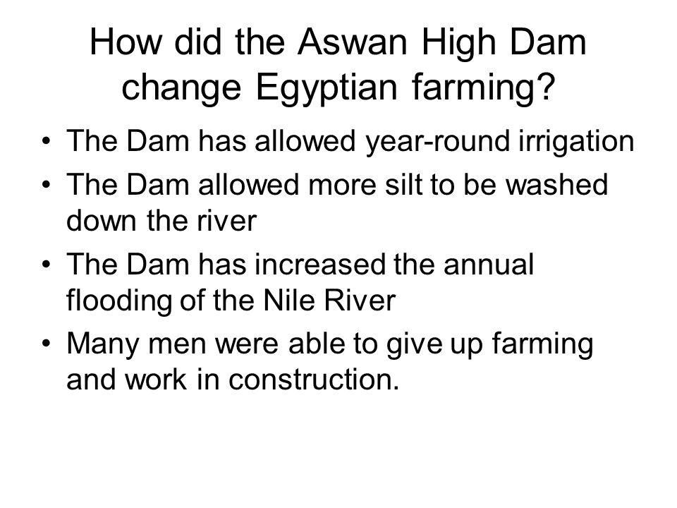 How did the Aswan High Dam change Egyptian farming