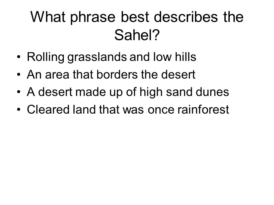 What phrase best describes the Sahel