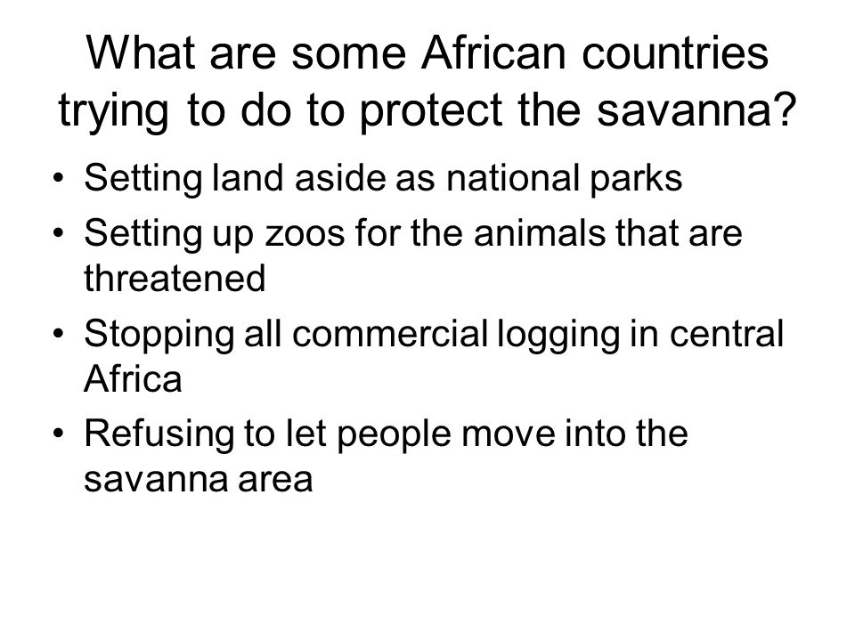 What are some African countries trying to do to protect the savanna