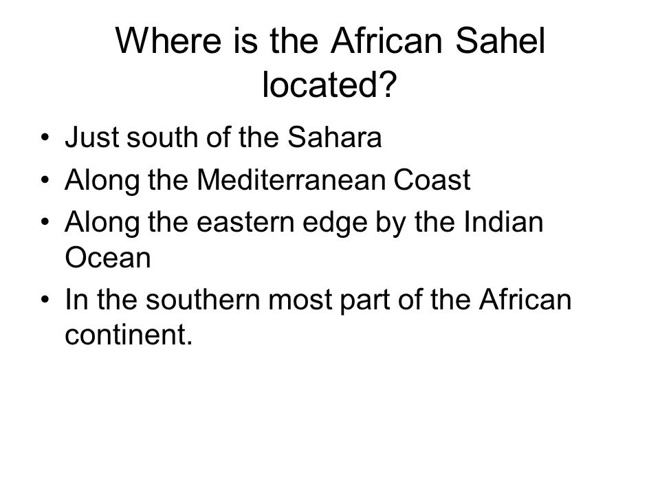 Where is the African Sahel located