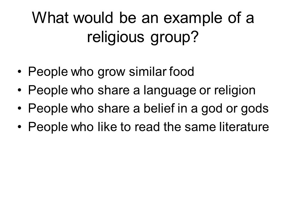 What would be an example of a religious group