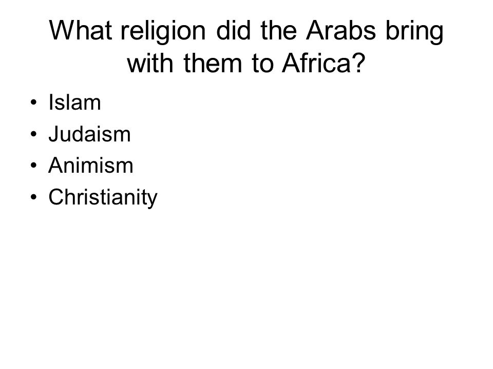 What religion did the Arabs bring with them to Africa