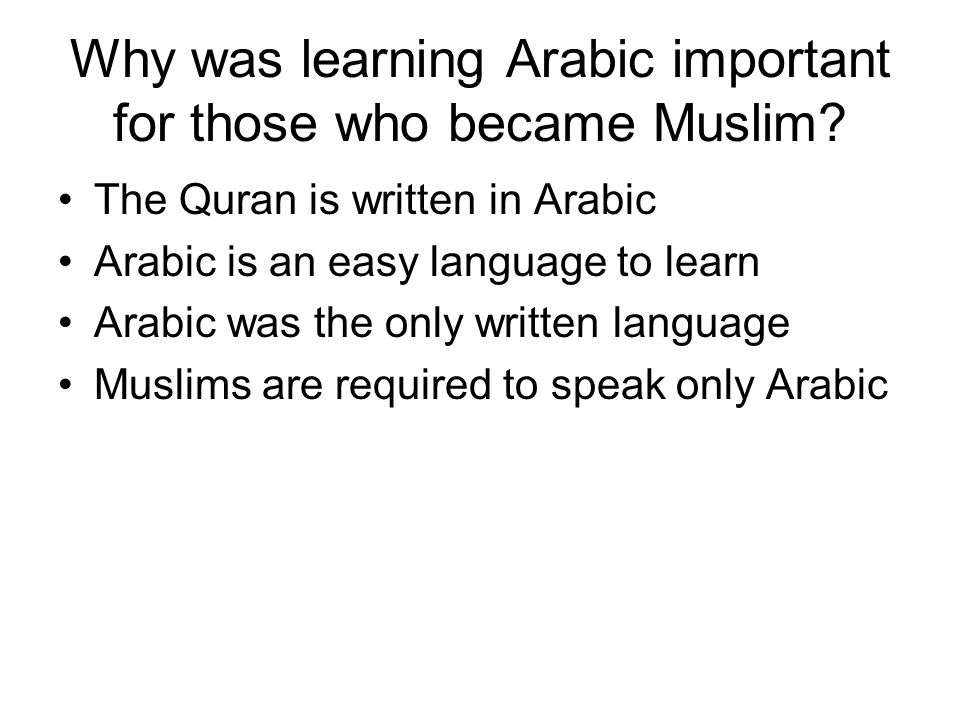 Why was learning Arabic important for those who became Muslim