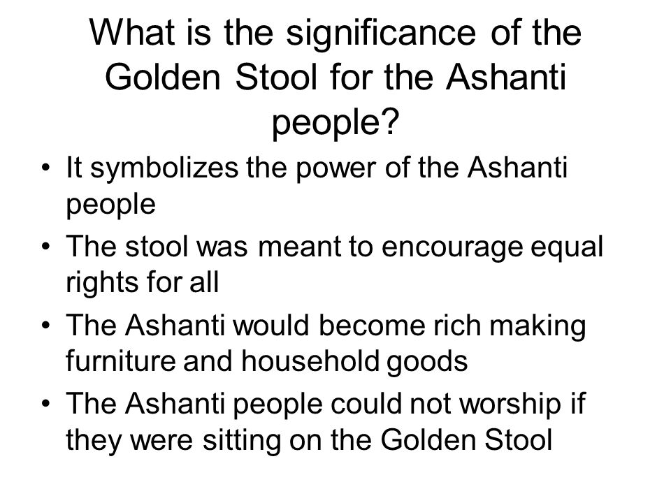 What is the significance of the Golden Stool for the Ashanti people