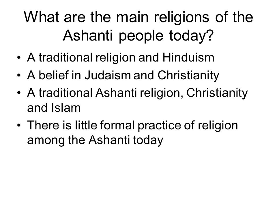 What are the main religions of the Ashanti people today
