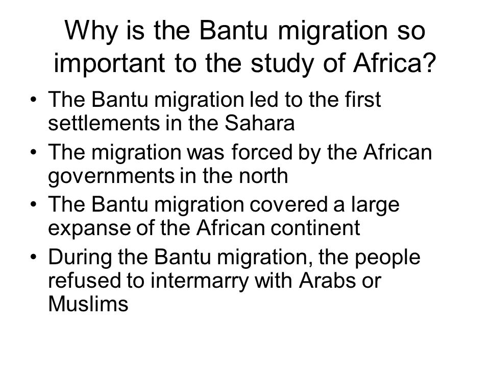 Why is the Bantu migration so important to the study of Africa