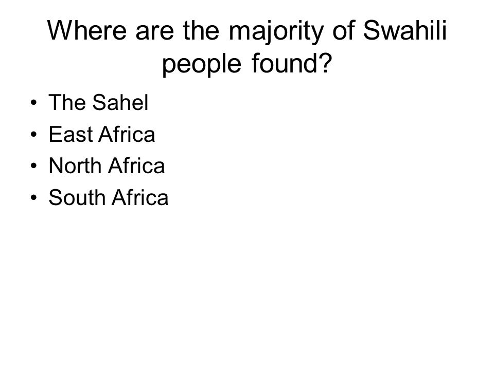 Where are the majority of Swahili people found